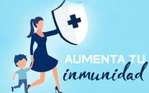 Cómo aumentar tu inmunidad y defensas